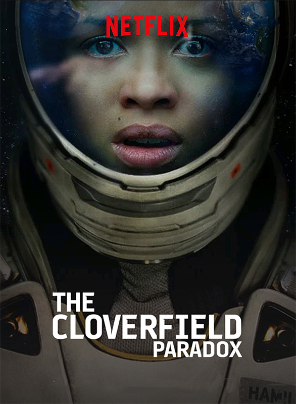 The Cloverfield Paradox / Чудовищният парадокс (2018)