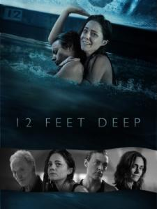 The Deep End / 12 Feet Deep / 12 фута дълбочина (2017)