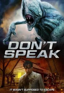 Don't Speak aka Silent Place / Не думай ака Нито шум (2020)
