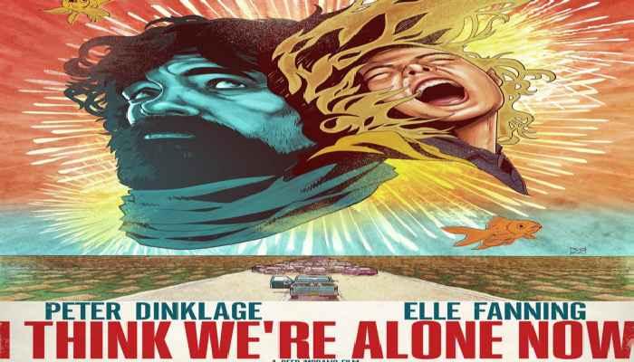 I Think We're Alone Now / Мисля, че сме сами сега (2018)