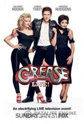 Grease Live! / Брилянтин: На живо (2016)