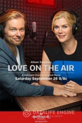 Love on the Air / Любов в ефира (2015)